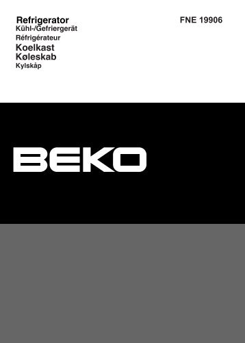 BEKO FNE 19906 Fridge Freezer Operating Instructions User Guide ...