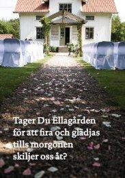 Ladda ner vår presentation om bröllop i .pdf-format - Ellagården