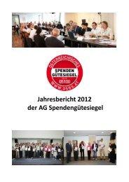 Jahresbericht 2012 der AG Spendengütesiegel - beim ...