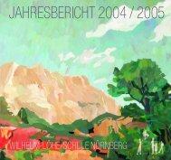 JAHRESBERICHT 2004 / 2005 - Wilhelm-Löhe-Schule