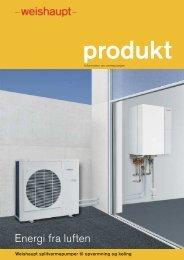Energi fra luften - Weishaupt varmepumper