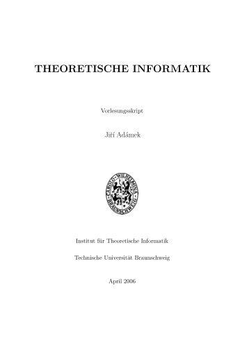 Skript in PDF - Theoretische Informatik - Technische Universität ...