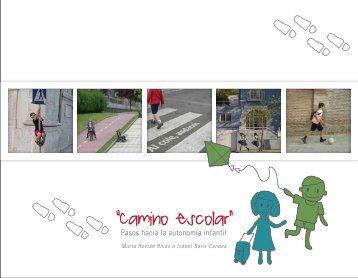 Camino escolar. Pasos hacia la autonomía infantil - Ministerio de ...