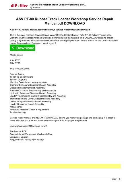 ASV PT-80 Rubber Track Loader Workshop Service Repair Manual