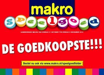 Bestel nu ook via www.makro.nl/speelgoedfolder