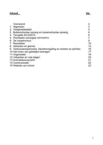 Inhoud blz. Voorwoord 2 1 Algemeen 3 2 Veiligheidsbeleid 5 3 ...