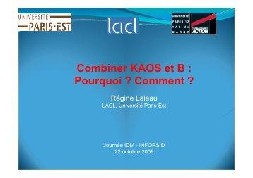 Combiner KAOS et B : Pourquoi ? Comment ? - Action-IDM