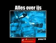 Alles over ijs - groep 7 en 8 - Eduboek.nl