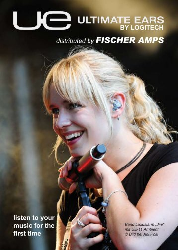 listen to your music for the first time distributed by FISCHER AMPS