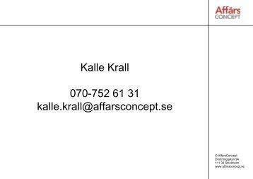 Satsa på offentlig upphandling, Kalle Krall - Jusek