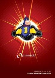 // JAARVERSLAG 2012 van de Proximedia GroeP - Proximedia Group