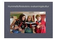 Evalueringsoplæg - Hummeltofteskolen