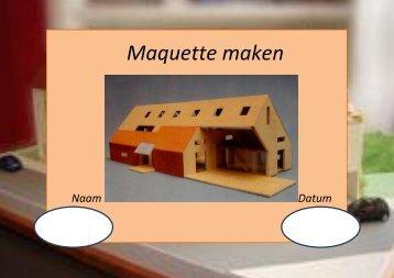 Maquette maken - Techniekbreed-dordrecht