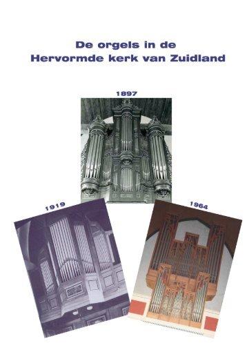 De orgels in de Hervormde Kerk van Zuidland - Protestantse ...