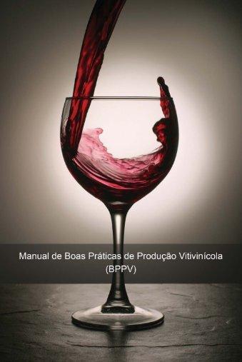 Manual de Boas Práticas de Produção Vitivinícola (BPPV) - INRB