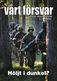 Nr 4/ 2007 Årgång 119 - Allmänna Försvarsföreningen
