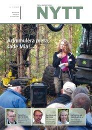Ackumulera mera, sade Mia!sid 4–5 - Skogforsk