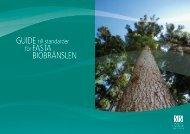 Guide till standarder för FASTA BIOBRÄNSLEN - SIS - Energidalen