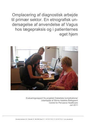 Omplacering af diagnostisk arbejde til primær sektor. En etnografisk ...