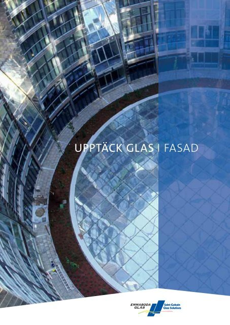 UPPTÄCK GLAS I FASAD