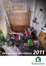 Verksamhetsberättelse 2011 (pdf) - Kalmarhem