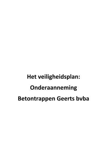 Het veiligheidsplan: Onderaanneming Betontrappen Geerts bvba