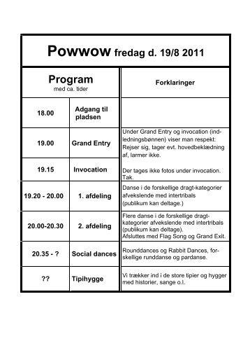 Powwow fredag d. 19/8 2011 Program