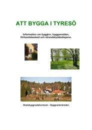 ATT BYGGA I TYRESÖ Information om bygglov ... - Tyresö kommun