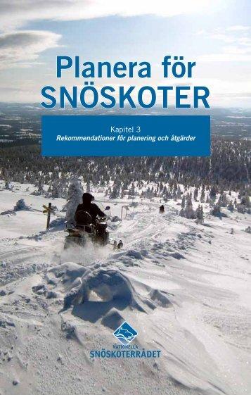 Kapitel 3: Rekommendationer (pdf) - Nationella Snöskoterrådet