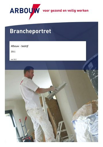 Brancheportret Afbouw 2011 (PDF) - Arbouw