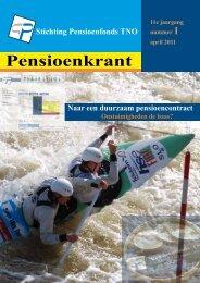 Pensioenkrant april 2011 - Stichting Pensioenfonds TNO