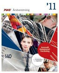 Læs Årsberetning 2011 - AKF - Amternes og Kommunernes ...