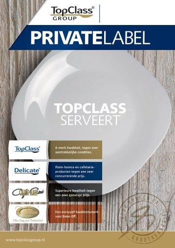 TOPCLASS private label - Vijzelaar Horeca Totaal
