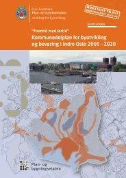 Kommunedelplan for byutvikling og bevaring i indre Oslo 2005 - 2020