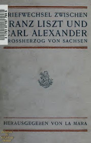 Briefwechsel zwischen Franz Liszt und Carl ... - Walter Cosand