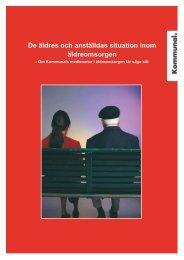 De äldres och anställdas situation inom äldreomsorgen - Kommunal