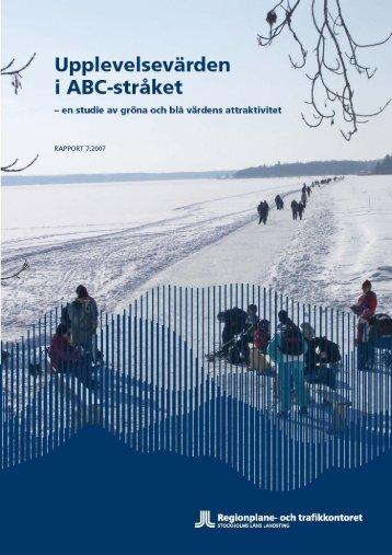 Upplevelsevärden i ABC-stråket - SLL Tillväxt, miljö och ...
