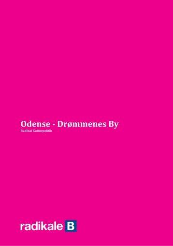 Odense - Drømmenes By - Odense Radikale Venstre