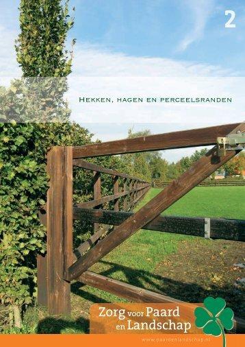 Hekken, hagen en perceelsranden - LTO Noord