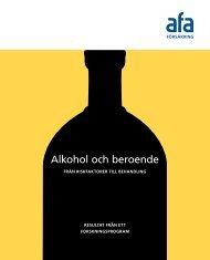 Skriften: Alkohol och beroende - AFA Försäkring