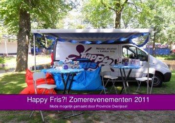 Happy Fris?! Zomerevenementen 2011