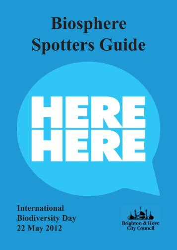 Biosphere Spotters Guide - Brighton & Hove and Lewes Downs ...