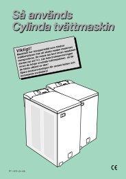 Så används Cylinda tvättmaskin Så används Cylinda tvättmaskin