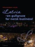 FARGER GALSKAP - Norwegian Chamber of Commerce in Latvia - Page 2