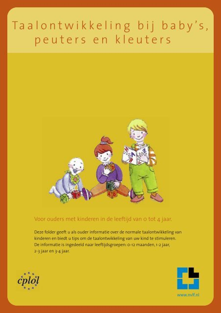 Taalontwikkeling bij baby's, peuters en kleuters - Logopedie.nl