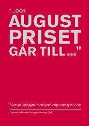 """Läs skriften """"… och Augustpriset går till..."""" här."""