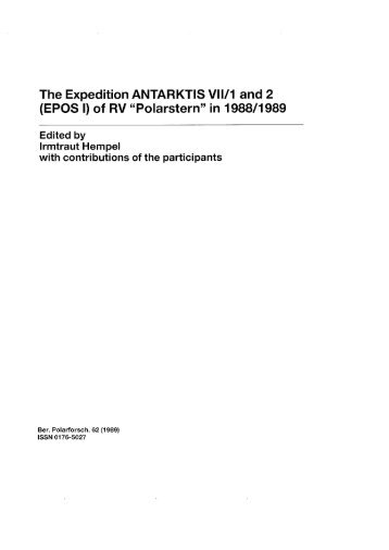 The Expedition ANTARKTIS VIV1 and 2 (EPOS I) of RV ... - epic - AWI