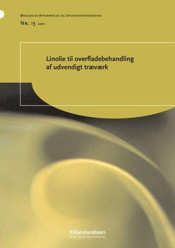 Linolie til overfladebehandling af udvendigt træværk - Materials.dk