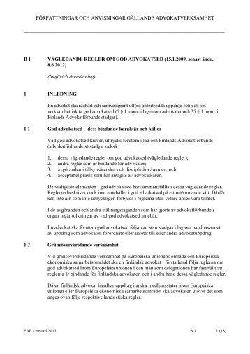 B 01 Vägledande regler om god advokatsed (1.1.2013) (pdf) (70.3 KB)