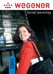Sociaal Jaarverslag 2003 - Wegener